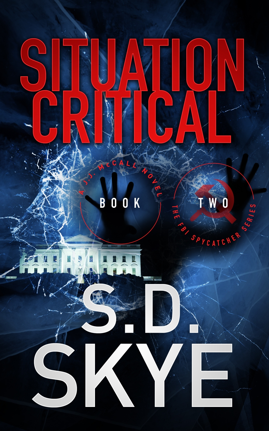 TheFBISpycatcherSeries_Book2_SituationCritical_cover2